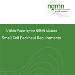 NGMN outlines requirements for small cell backhaul