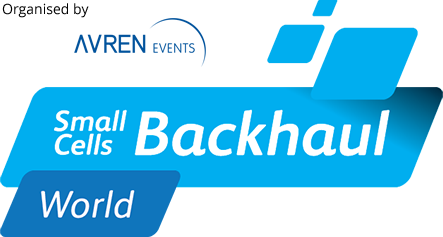 Small Cell World preview: the backhaul business case
